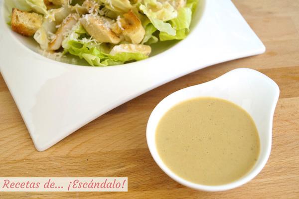 Cómo hacer salsa césar casera, receta muy fácil - Recetas de