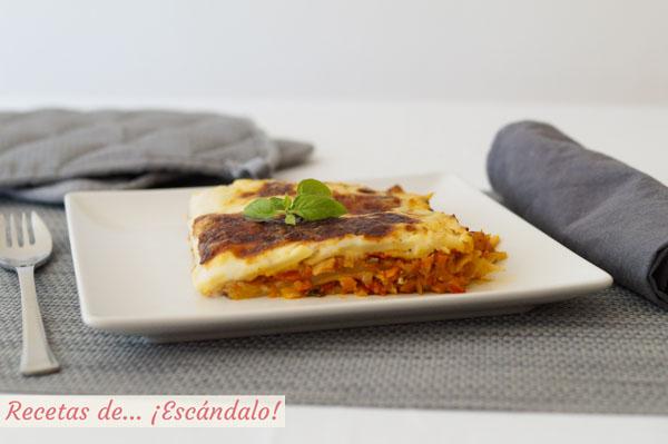 Receta de lasana de atun y verduras con bechamel casera
