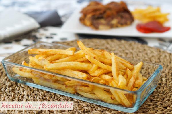Receta de patatas fritas perfectas, tiernas por dentro y crujientes por fuera
